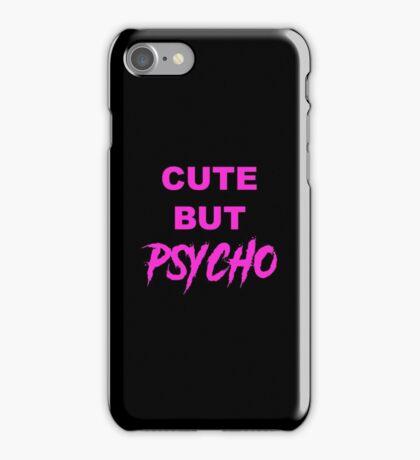 Cute but Psycho iPhone Case/Skin
