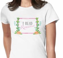 I Read Romance Womens Fitted T-Shirt