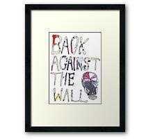 Back Against The Wall Framed Print