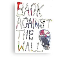 Back Against The Wall Canvas Print