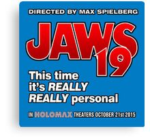 Jaws 19 - This time it's really really personal (Back to the Future) Canvas Print