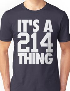 It's A 214 Thing (White) Unisex T-Shirt
