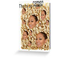 Thats so Ramen Greeting Card