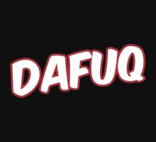 Dafuq by GregWR