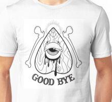 Good Bye Unisex T-Shirt