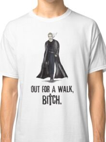 "Buffy The Vampire Slayer - Spike ""Out for a walk b#tch"" Classic T-Shirt"