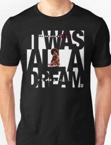 It was all a Dream - Cloud Nine [White] T-Shirt