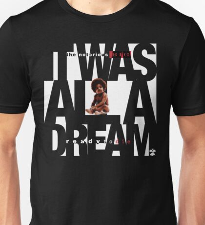 It was all a Dream - Cloud Nine [White] Unisex T-Shirt