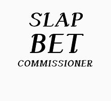 SLAP BET COMMISSIONER Unisex T-Shirt