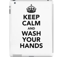 Keep Calm and Wash Your Hands - Black iPad Case/Skin