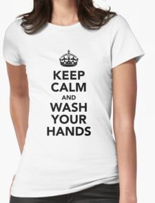 Keep Calm and Wash Your Hands - Black Womens Fitted T-Shirt