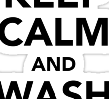 Keep Calm and Wash Your Hands - Black Sticker