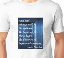 Dreamer of Improbable Dreams - 11th Doctor quote Unisex T-Shirt