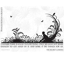 Secret Garden Black and White Illustrated Quote Photographic Print