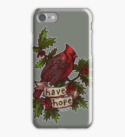 Have Hope iPhone Case/Skin
