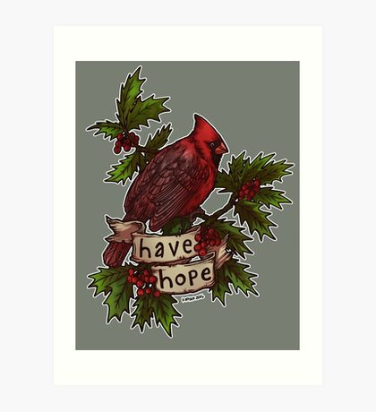Have Hope Art Print