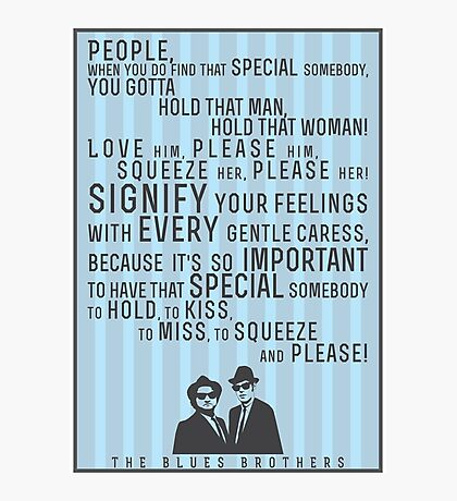 The Blues Brothers Everybody Quote Photographic Print