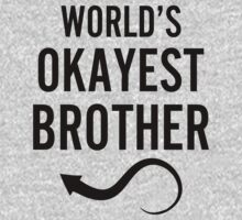 Worlds Okayest Brother BFF Design by 2E1K