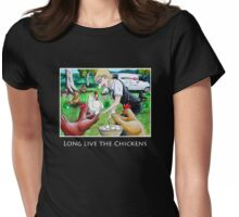 Long Live The Chickens Womens Fitted T-Shirt