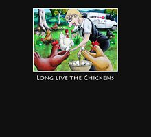 Long Live The Chickens T-Shirt