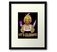 FIVE NIGHTS AT FREDDY'S-Chica- CELEBRATE Framed Print