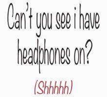 I'm wearing headphones Kids Clothes