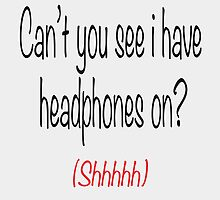 I'm wearing headphones by acaciablue