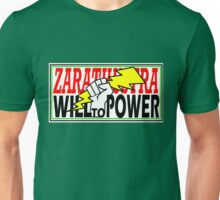 ZARATHUSTRA - WILL TO POWER - NIETZSCHE Unisex T-Shirt