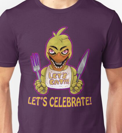 FIVE NIGHTS AT FREDDY'S-Chica- CELEBRATE Unisex T-Shirt