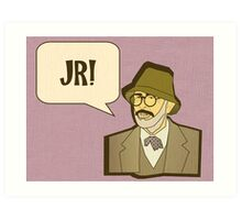 Jr! Art Print