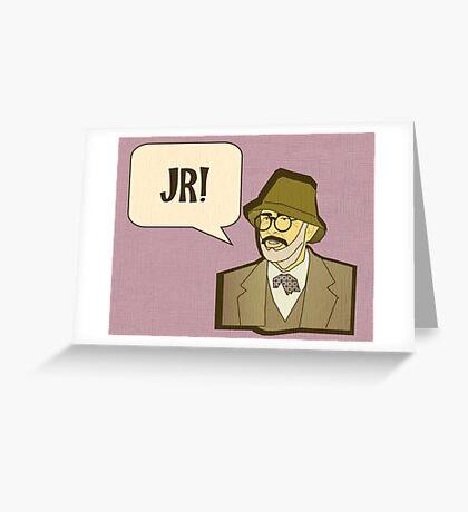 Jr! Greeting Card