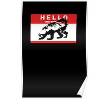 Hello My Name Is Honey Badger sticker Poster