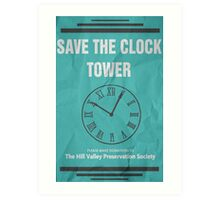 Save the Clock Tower (Back to the Future Print) Art Print