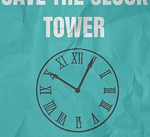 Save the Clock Tower (Back to the Future Print) by dodadue89