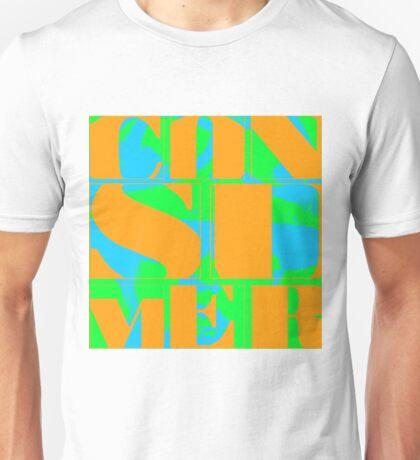 Consumer (Polly Styrene) Unisex T-Shirt