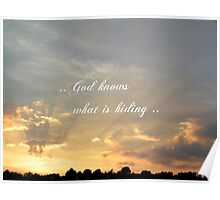 ..God knows what is hiding .. Poster
