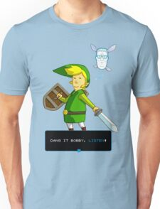 King of the Hill - Link from Zelda and Navi - Parody - Dang it Bobby, listen! Unisex T-Shirt
