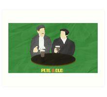 Pete & Dud Art Print