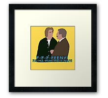 The Feeny Call Framed Print