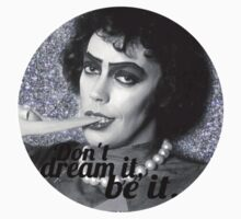 DON'T DREAM IT, BE IT by friesthellama