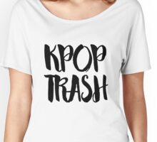 KPOP TRASH Women's Relaxed Fit T-Shirt