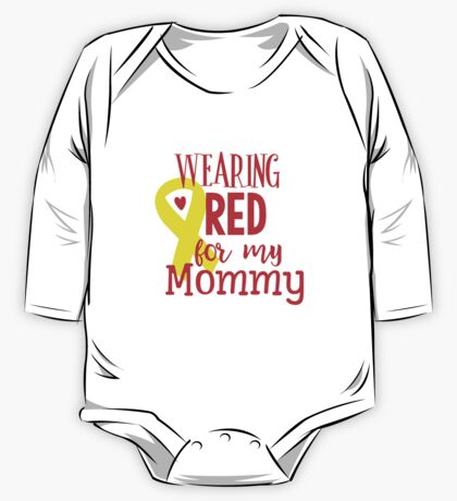 Wearing Red For My Mommy One Piece - Long Sleeve