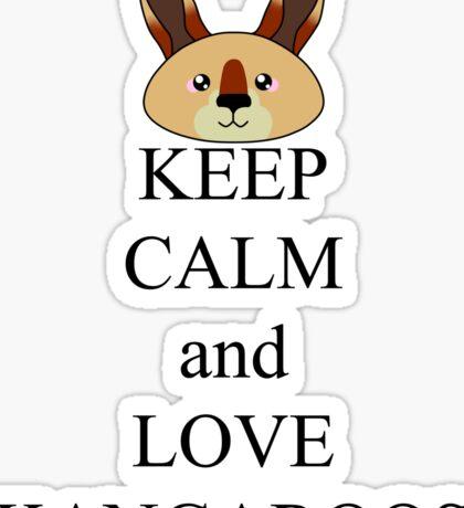 Keep calm and love kangaroos Sticker