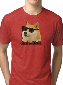 Doge deal with it dog meme Tri-blend T-Shirt