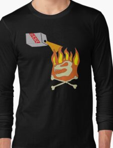 Too Cold To Start A Fire Long Sleeve T-Shirt