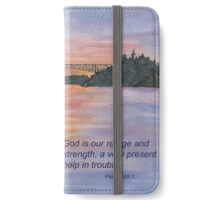 Our Bridge in Troubled Times- Psalm 46:1 iPhone Wallet/Case/Skin