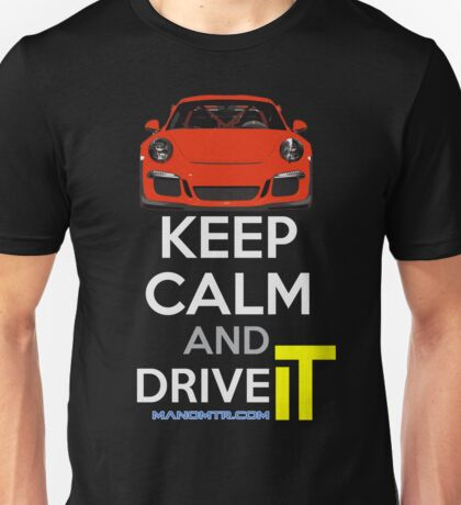 Keep Calm and Drive IT - cod:PRSC Unisex T-Shirt