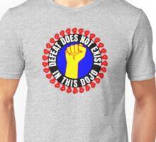 Defeat Dojo Fist Unisex T-Shirt