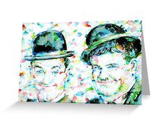 LAUREL and HARDY watercolor portrait Greeting Card