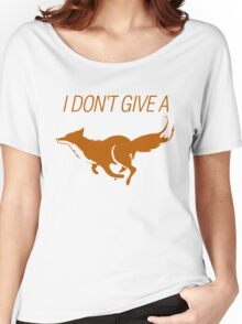 I DONT GIVE A FOX - foxxy color - version 2 Women's Relaxed Fit T-Shirt
